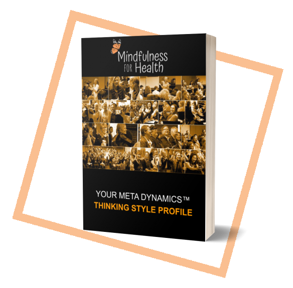 your meta dynamics thinking style profile book by mindfulness for health